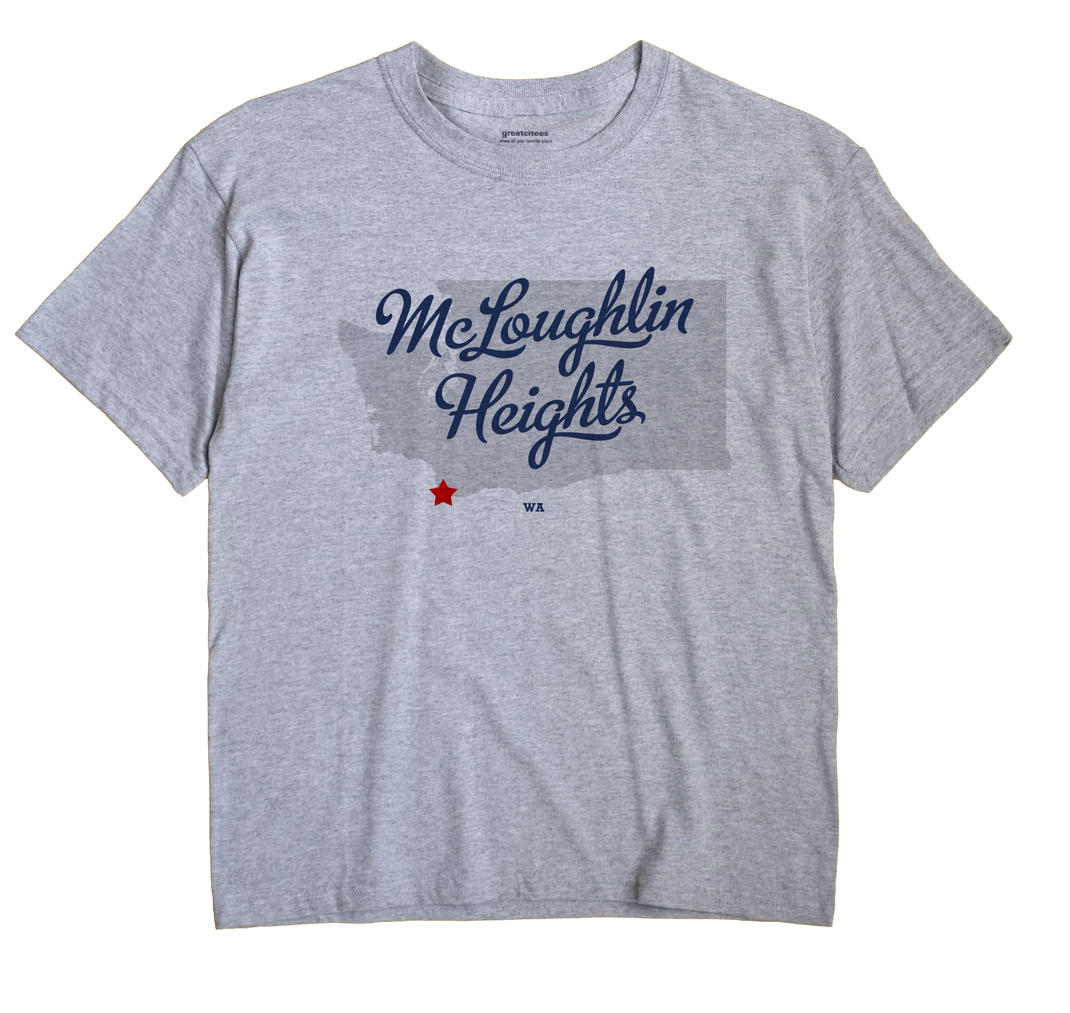 McLoughlin Heights, Washington WA Souvenir Shirt