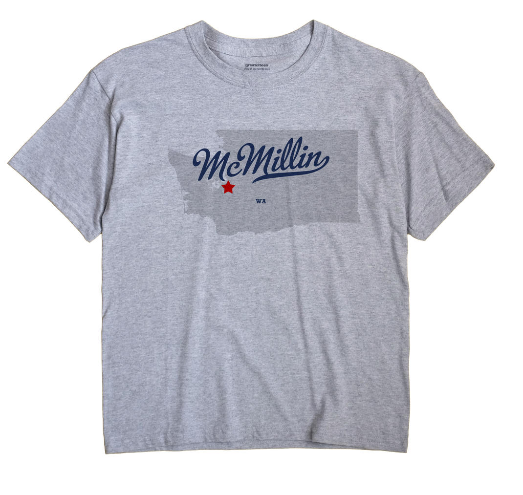 McMillin, Washington WA Souvenir Shirt