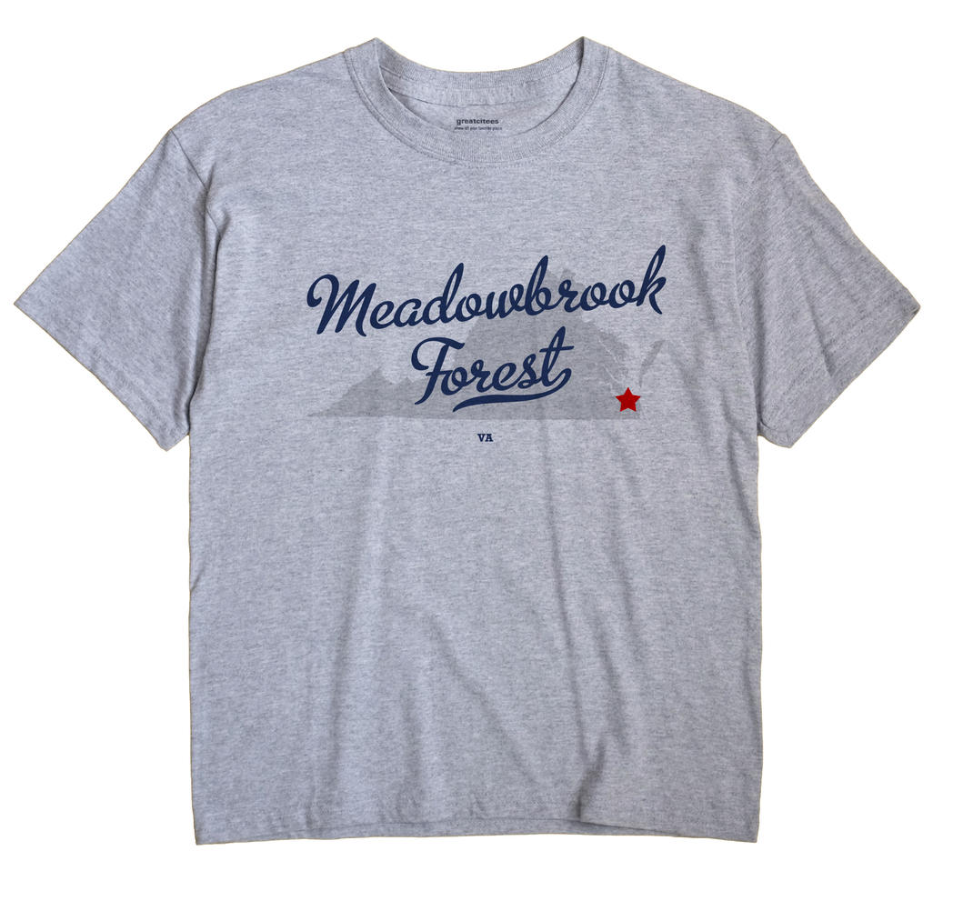 Meadowbrook Forest, Virginia VA Souvenir Shirt