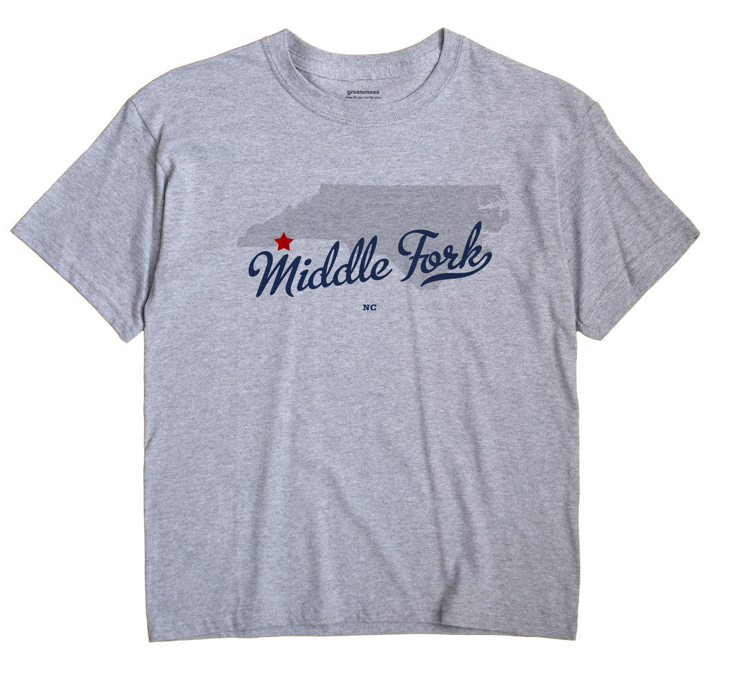 Middle Fork, North Carolina NC Souvenir Shirt