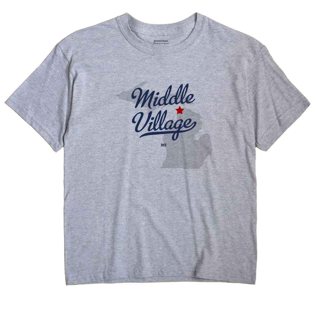Middle Village, Michigan MI Souvenir Shirt