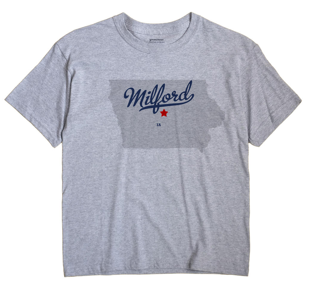 Milford, Story County, Iowa IA Souvenir Shirt