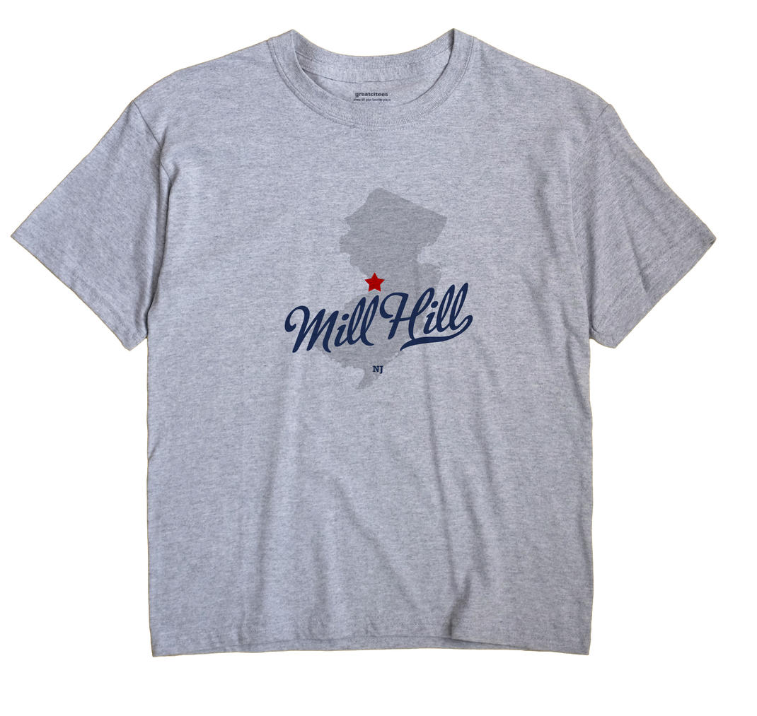 Mill Hill, New Jersey NJ Souvenir Shirt