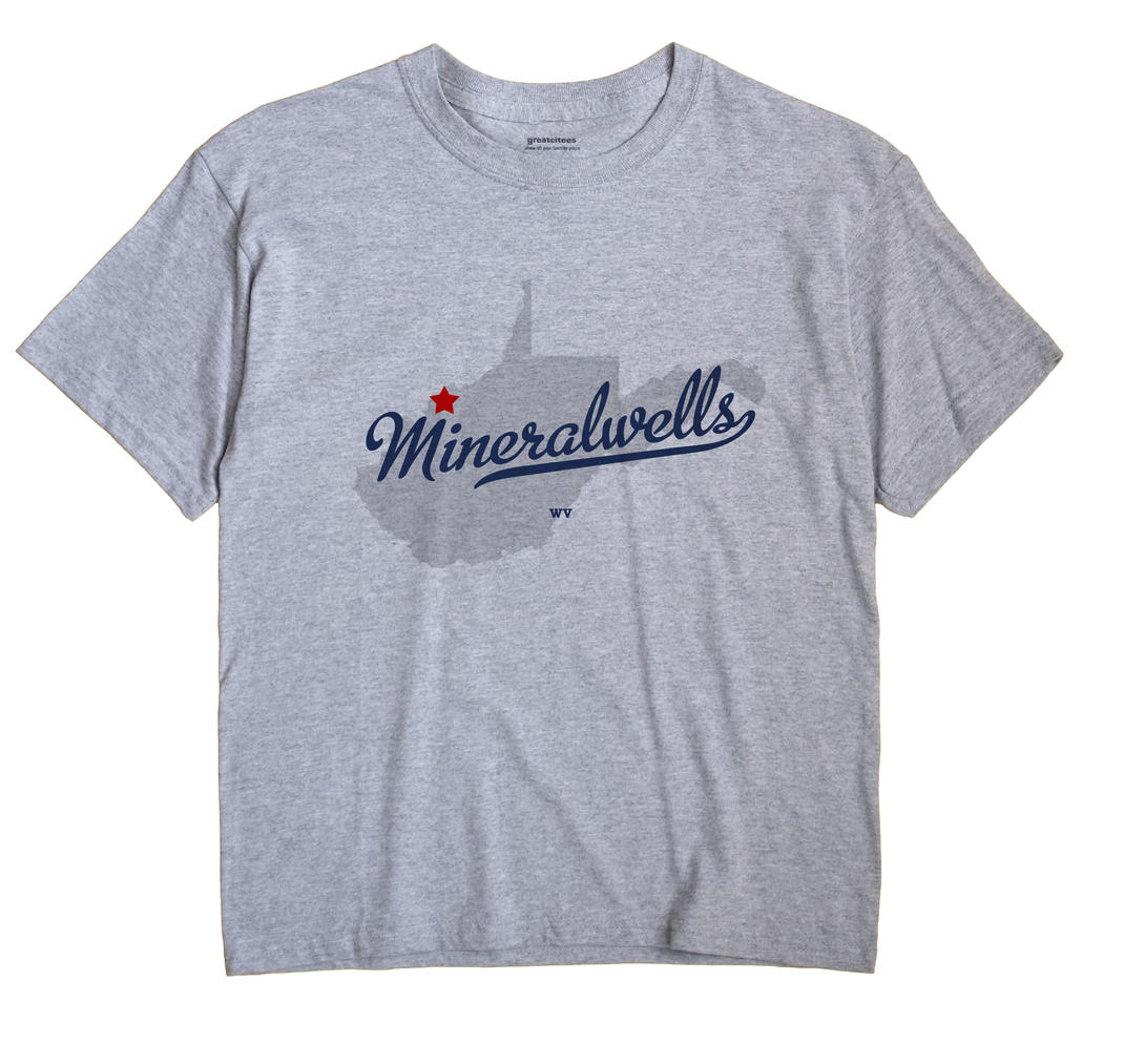 Mineralwells, West Virginia WV Souvenir Shirt
