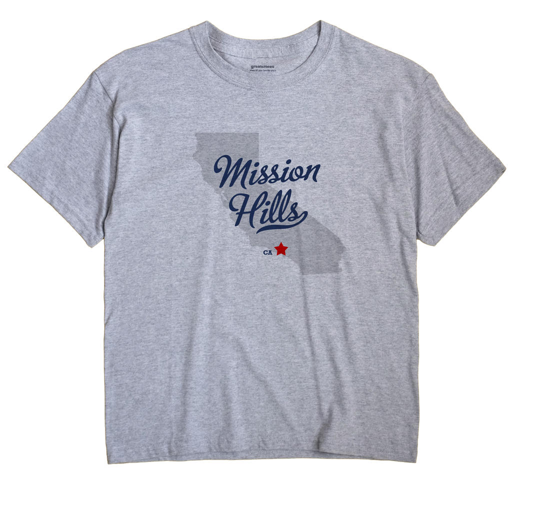 Mission Hills, Los Angeles County, California CA Souvenir Shirt