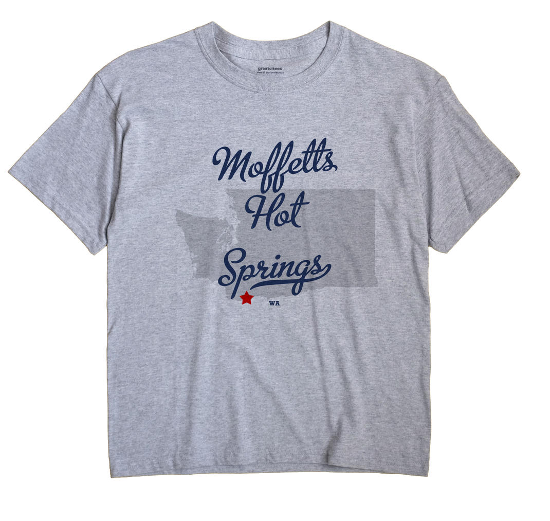 Moffetts Hot Springs, Washington WA Souvenir Shirt