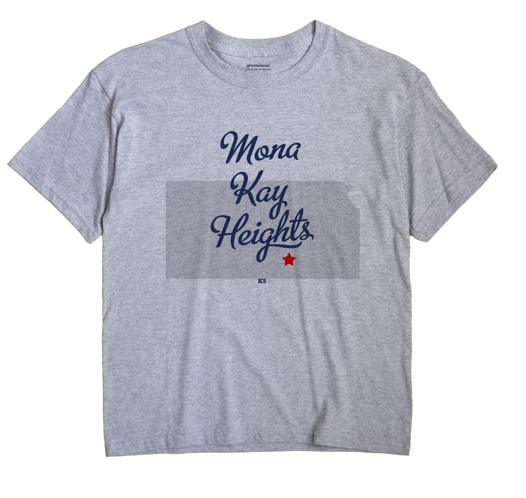 Mona Kay Heights, Kansas KS Souvenir Shirt