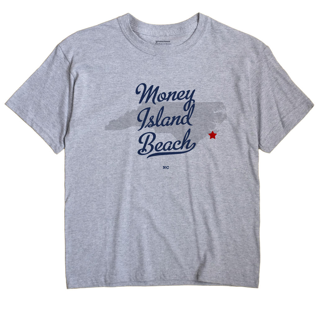 Money Island Beach, North Carolina NC Souvenir Shirt