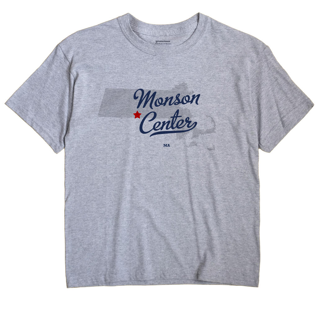 Monson Center, Massachusetts MA Souvenir Shirt