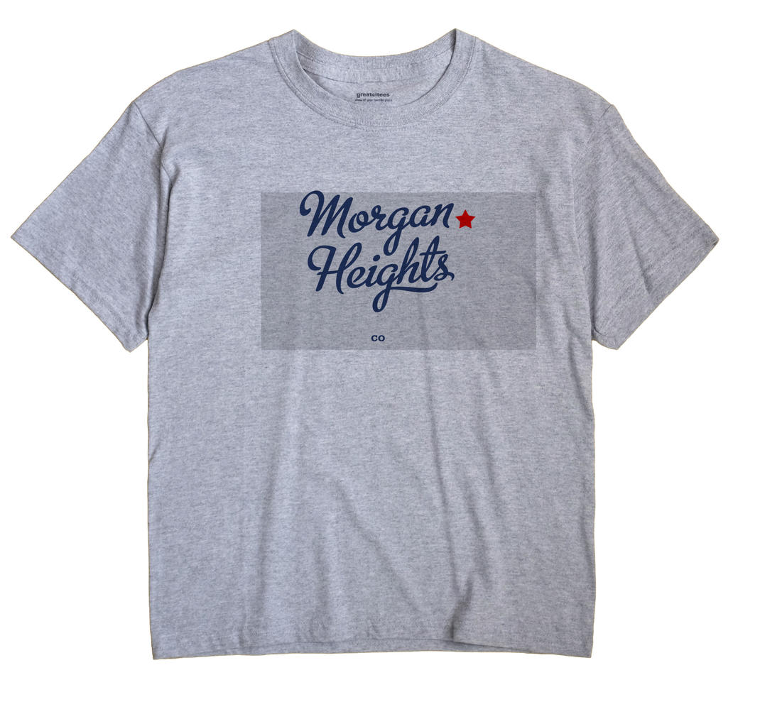 Morgan Heights, Colorado CO Souvenir Shirt
