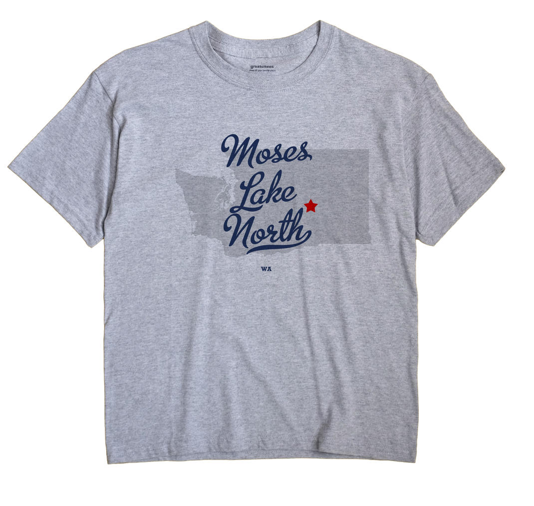 Moses Lake North, Washington WA Souvenir Shirt