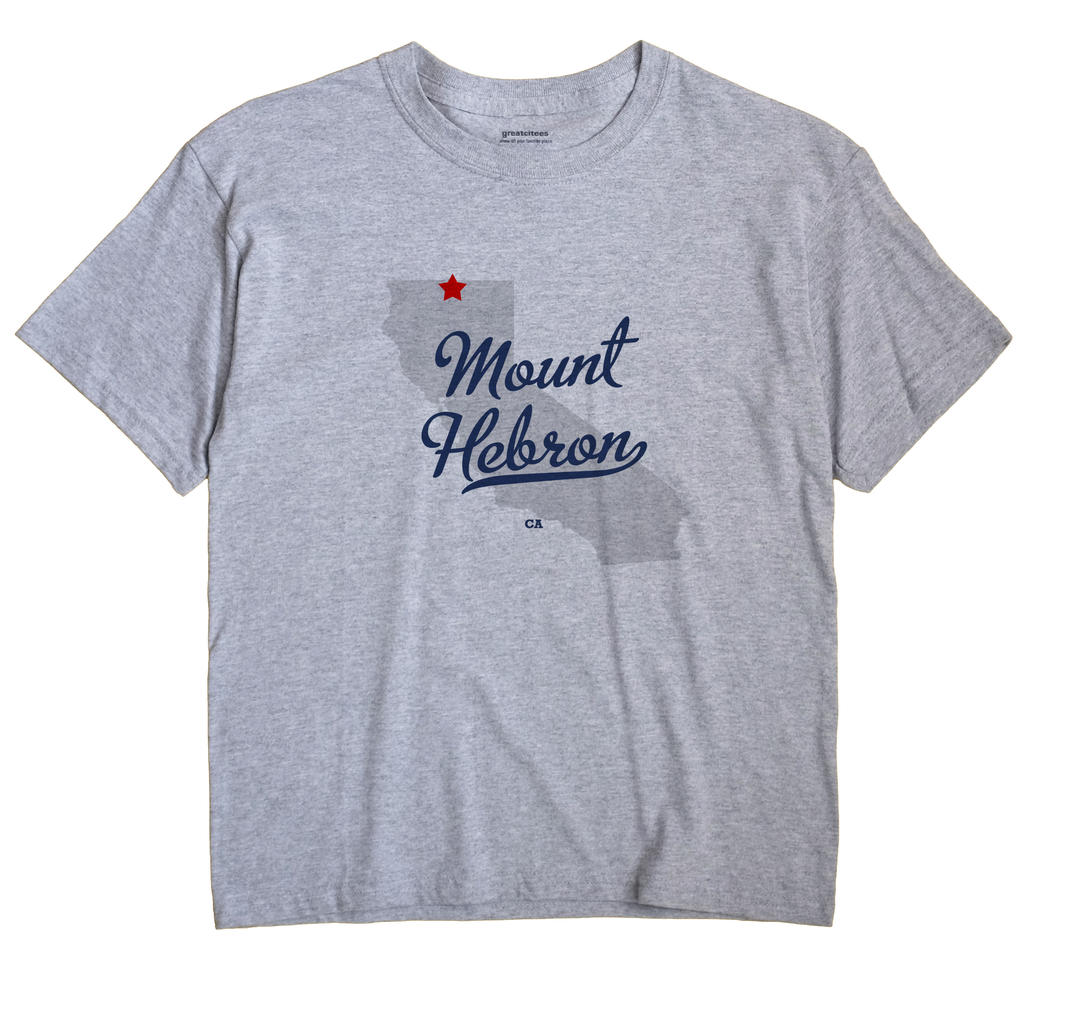 Mount Hebron, California CA Souvenir Shirt
