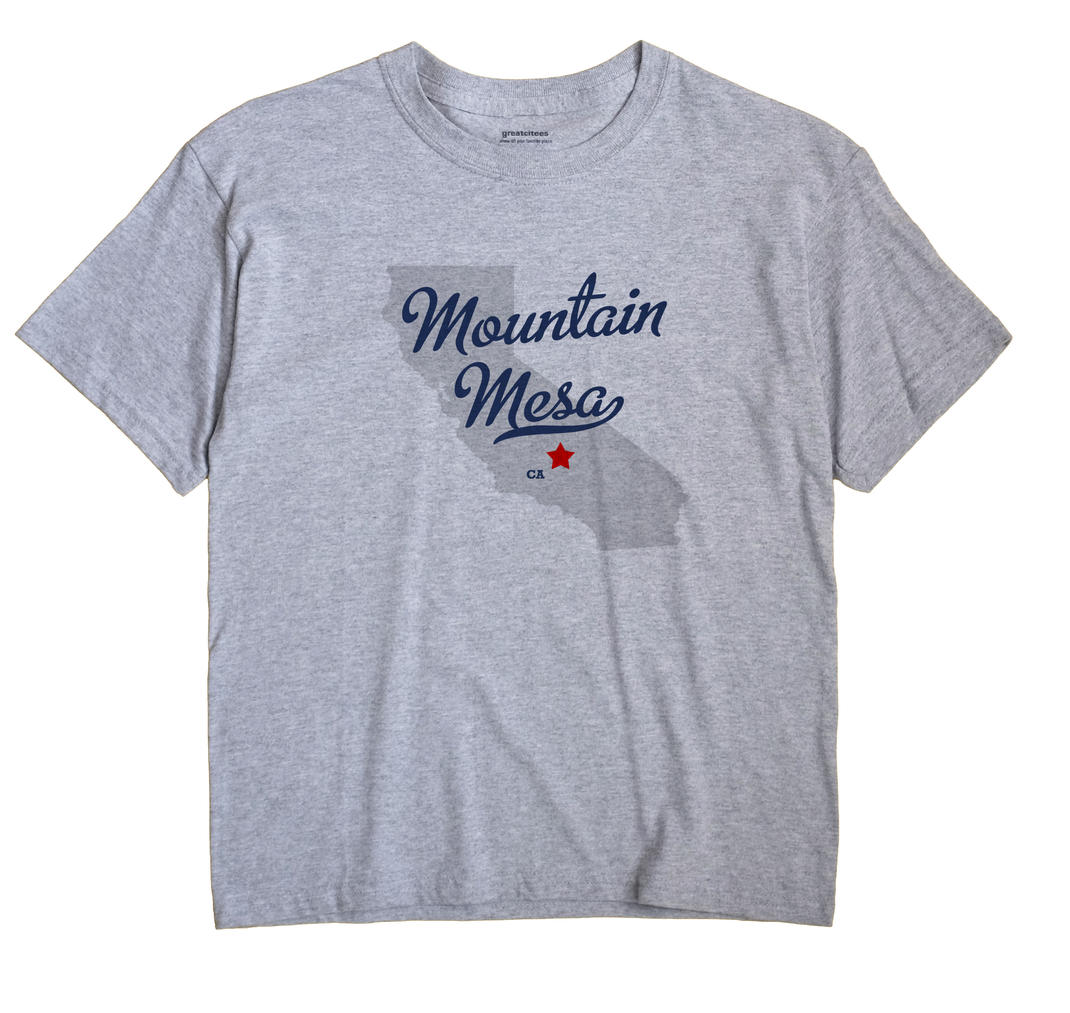 Mountain Mesa, California CA Souvenir Shirt