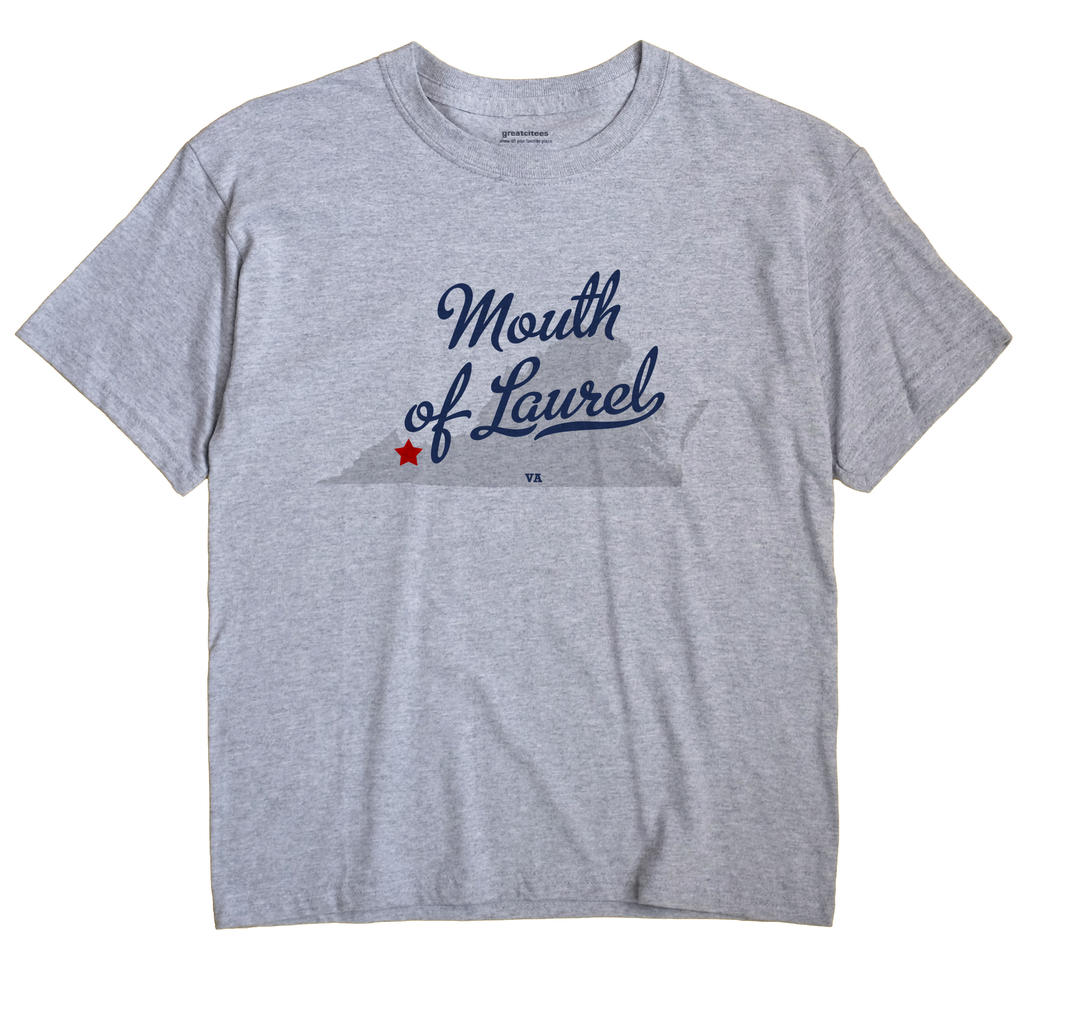 Mouth of Laurel, Virginia VA Souvenir Shirt