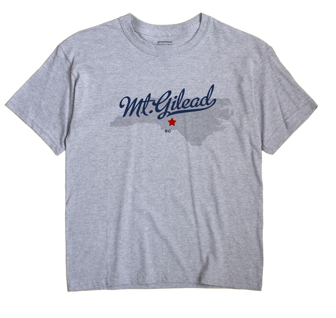 Mt.Gilead, Montgomery County, North Carolina NC Souvenir Shirt