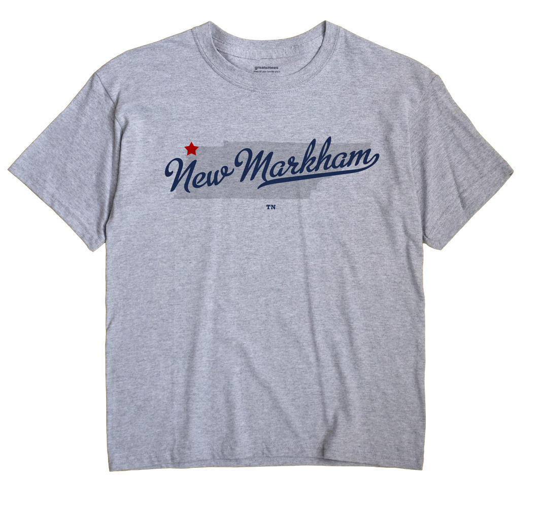 New Markham, Tennessee TN Souvenir Shirt