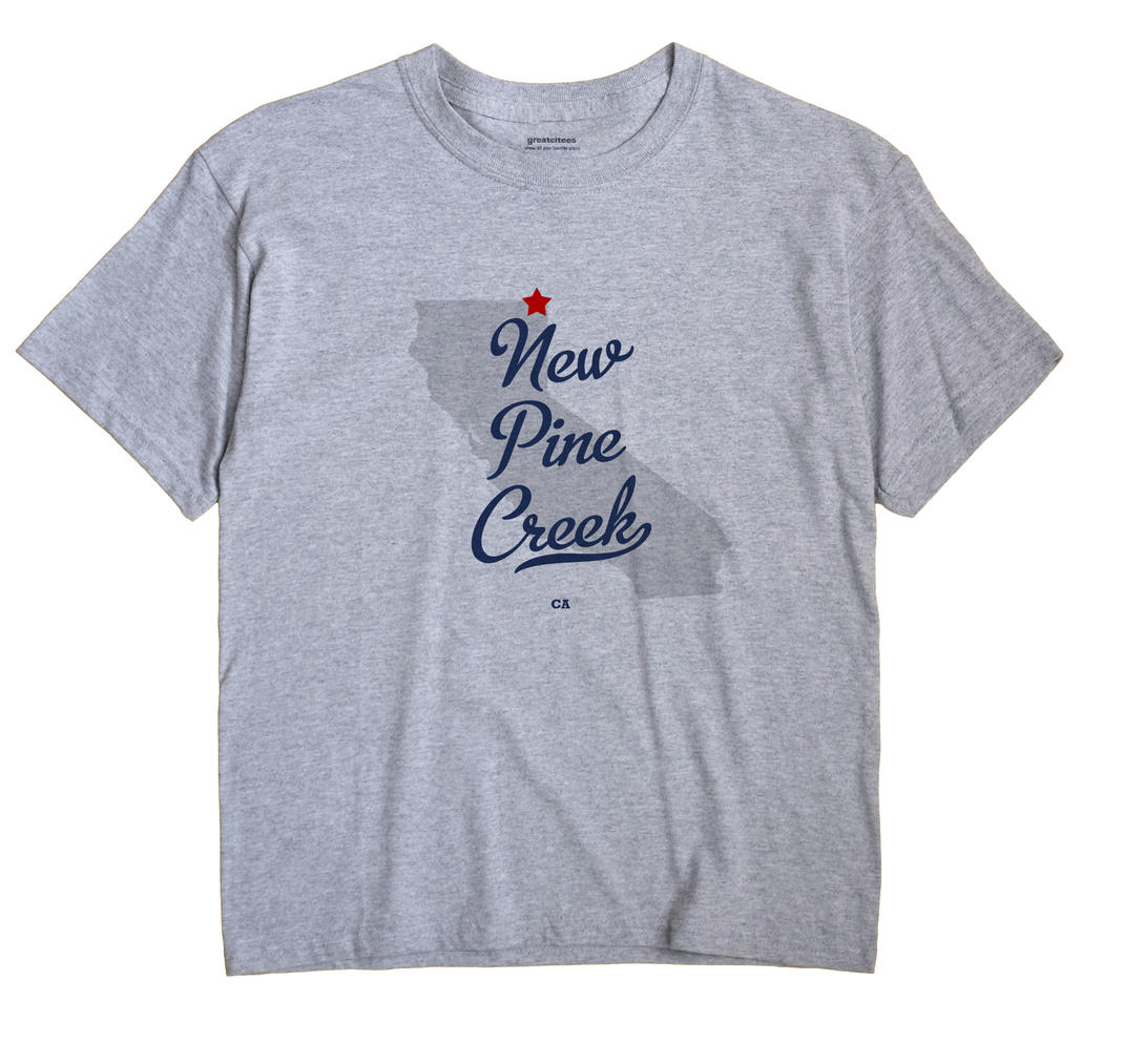 New Pine Creek, California CA Souvenir Shirt