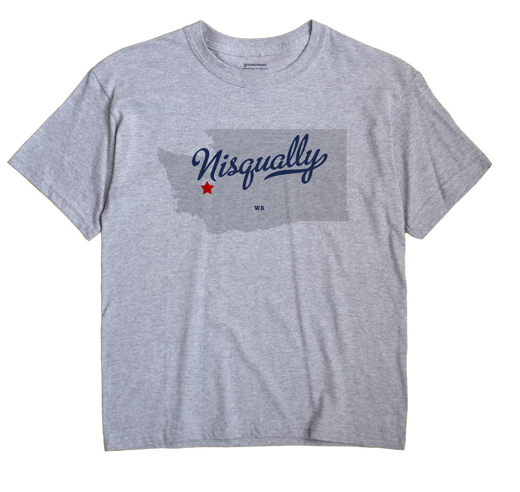 Nisqually, Washington WA Souvenir Shirt