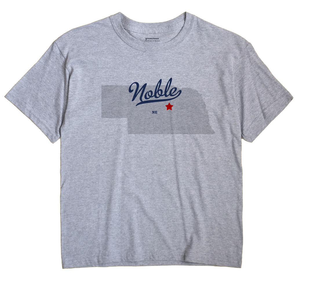 Noble, Nebraska NE Souvenir Shirt