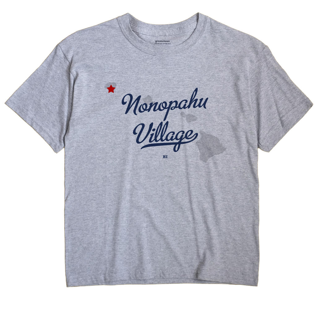 Nonopahu Village, Hawaii HI Souvenir Shirt