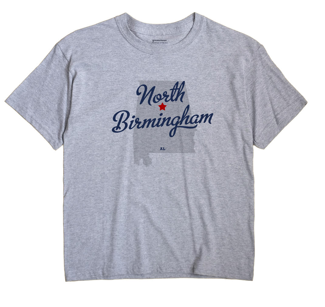 North Birmingham, Alabama AL Souvenir Shirt