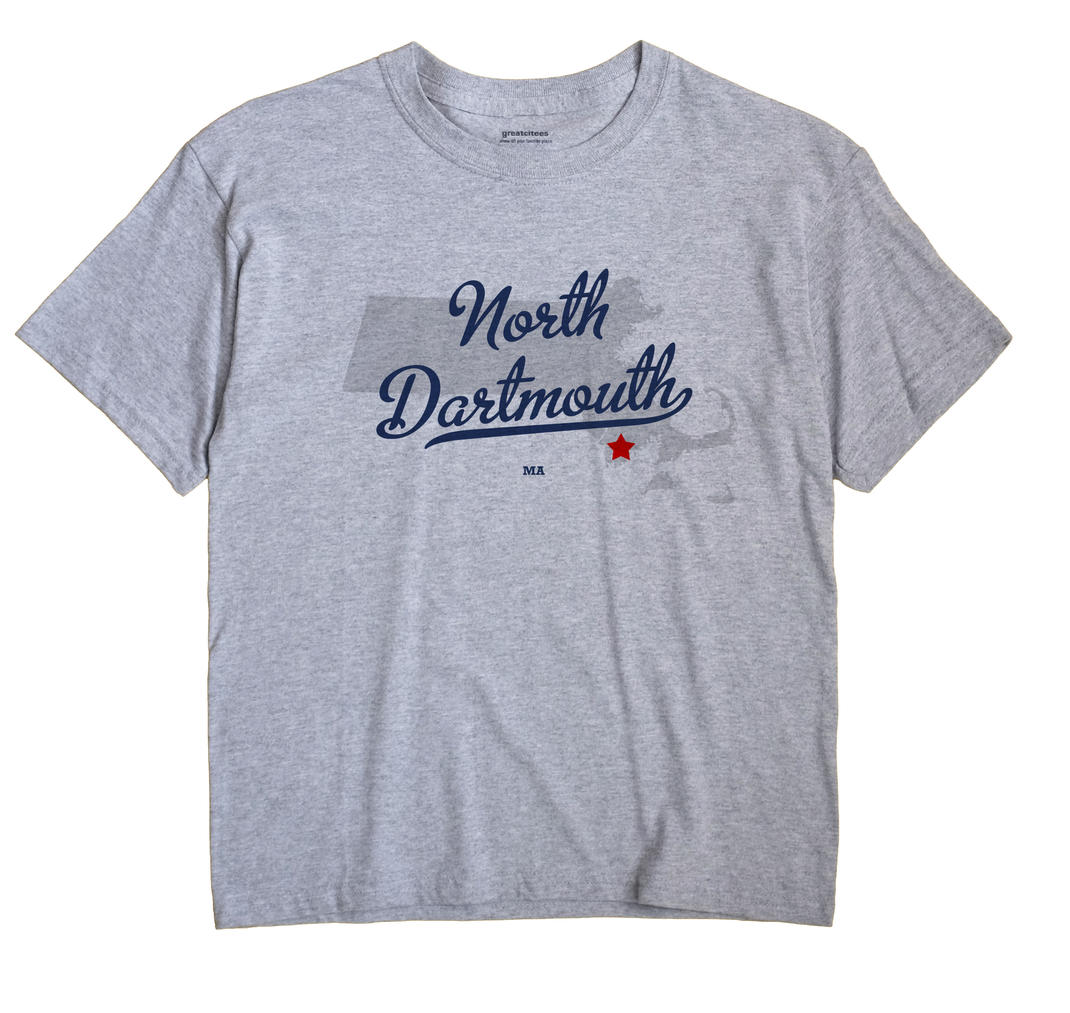 North Dartmouth, Massachusetts MA Souvenir Shirt