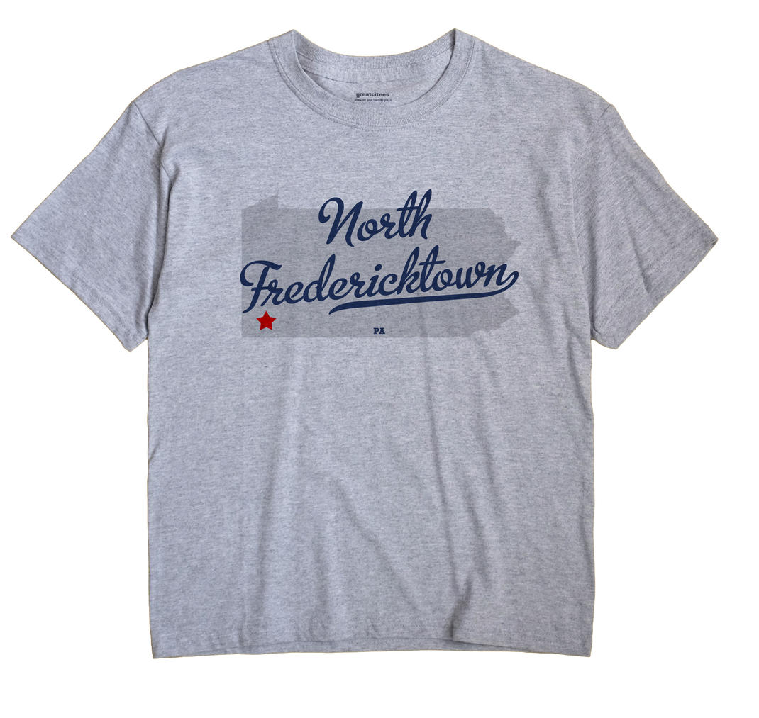 North Fredericktown, Pennsylvania PA Souvenir Shirt