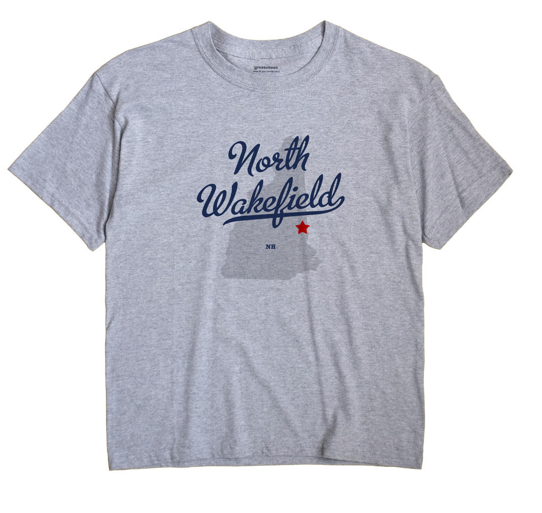 North Wakefield, New Hampshire NH Souvenir Shirt