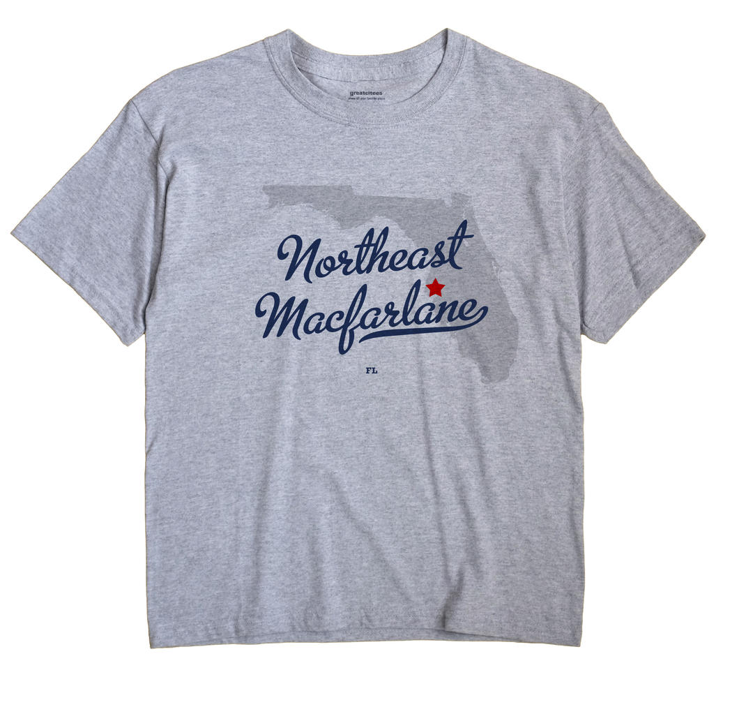 Northeast Macfarlane, Florida FL Souvenir Shirt