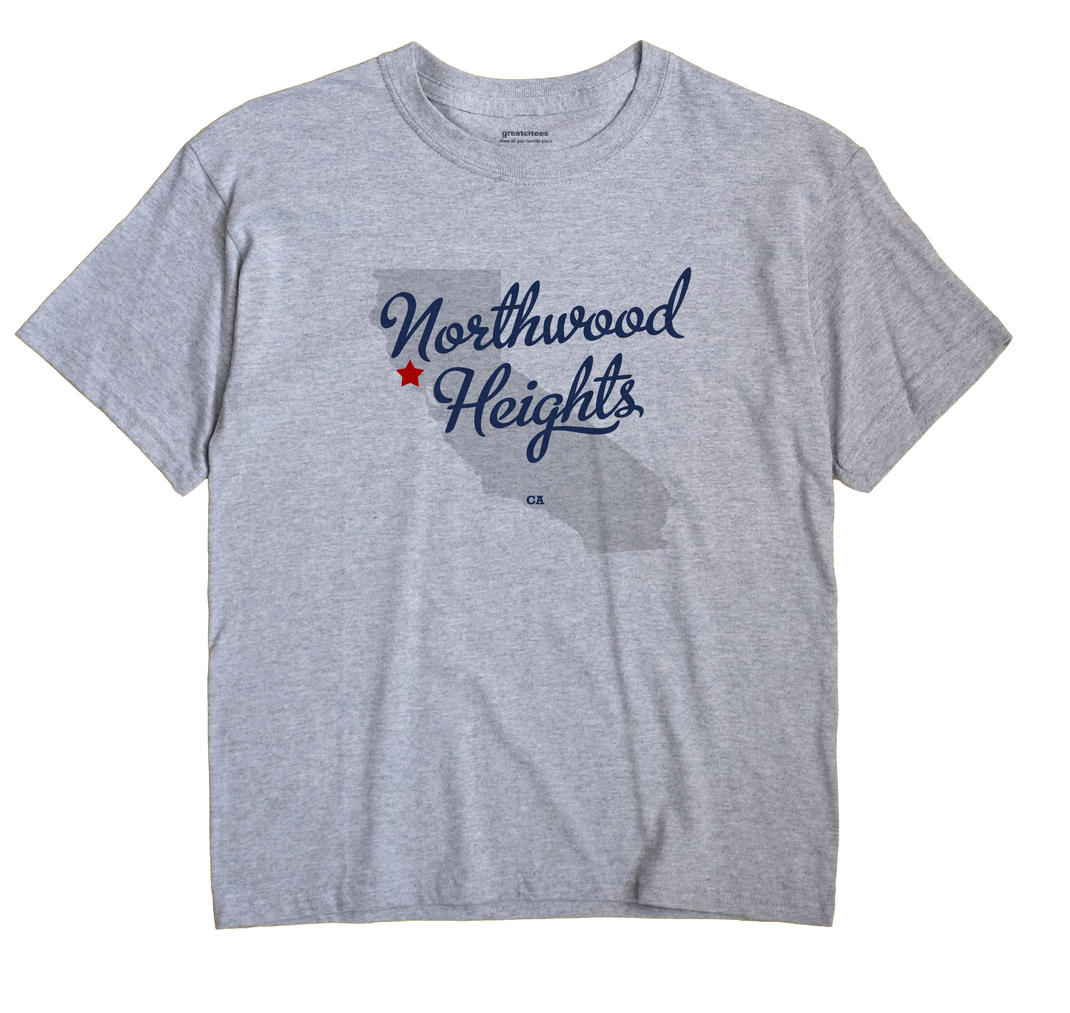 Northwood Heights, California CA Souvenir Shirt