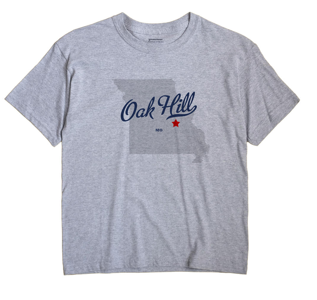 Oak Hill, Missouri MO Souvenir Shirt