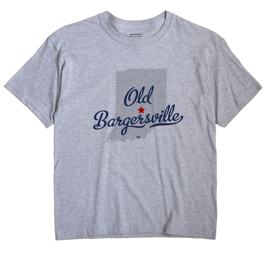 Old Bargersville, Indiana IN Souvenir Shirt