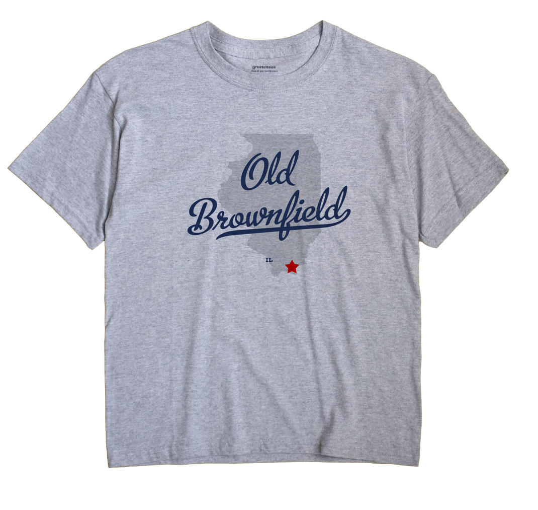 Old Brownfield, Illinois IL Souvenir Shirt