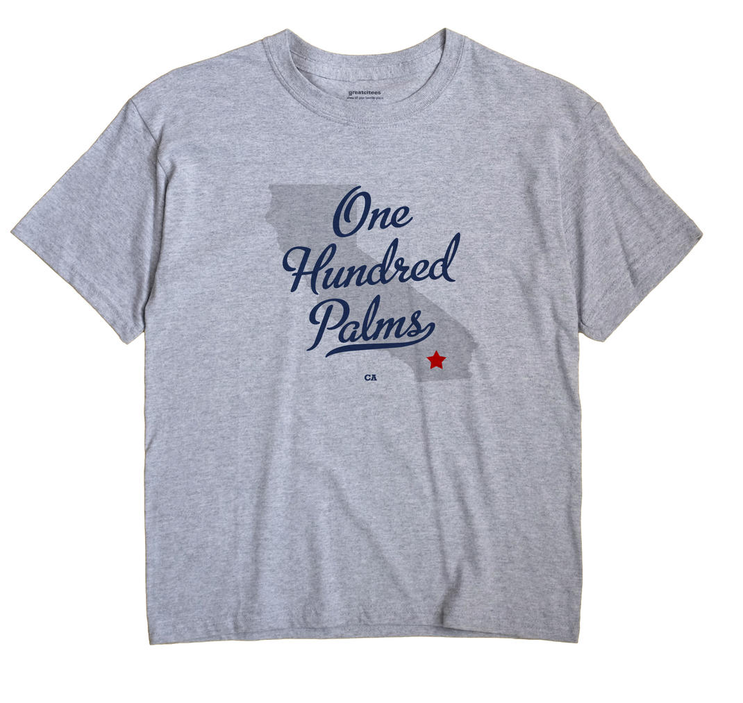 One Hundred Palms, California CA Souvenir Shirt
