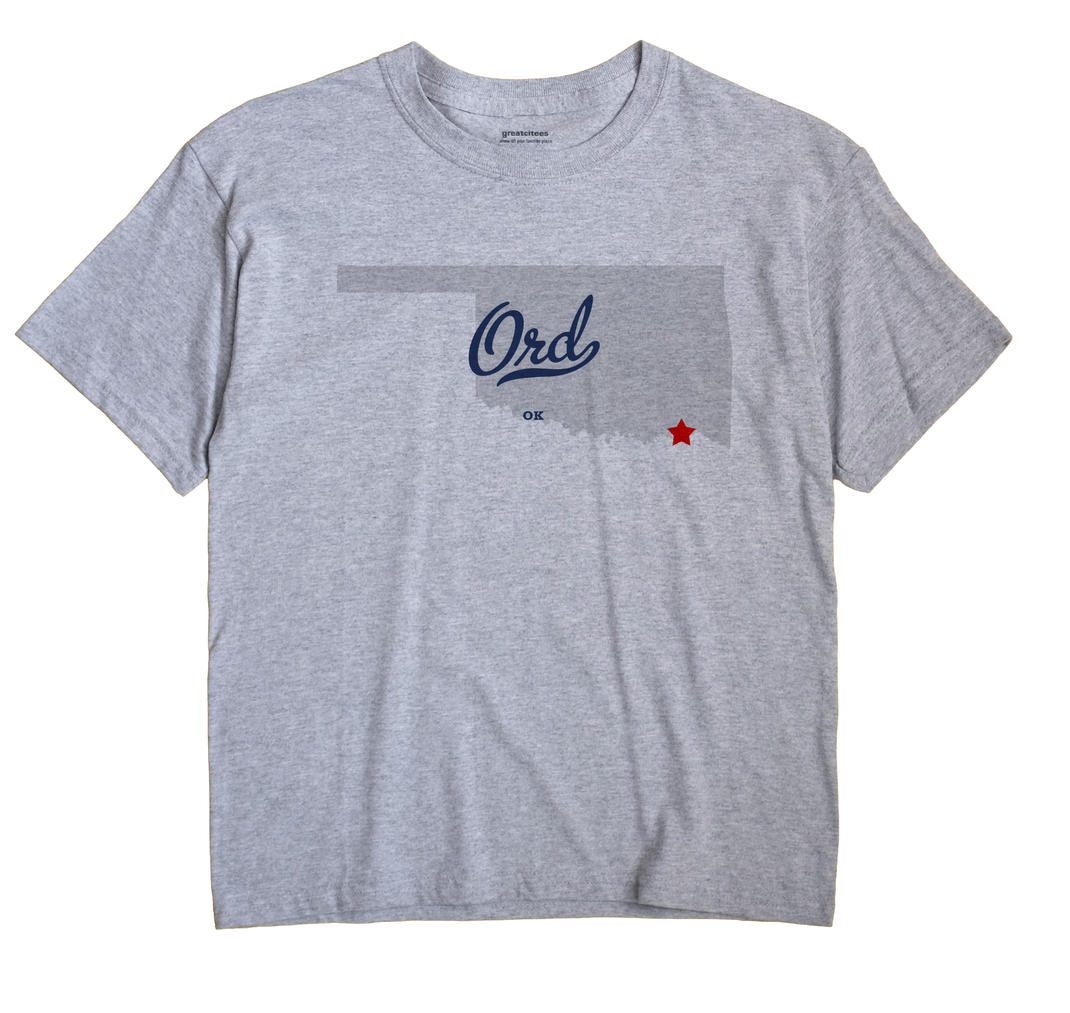 Ord, Oklahoma OK Souvenir Shirt