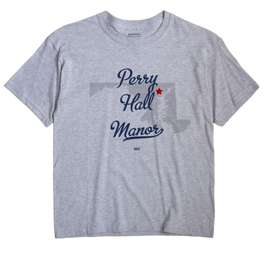 Perry Hall Manor, Maryland MD Souvenir Shirt