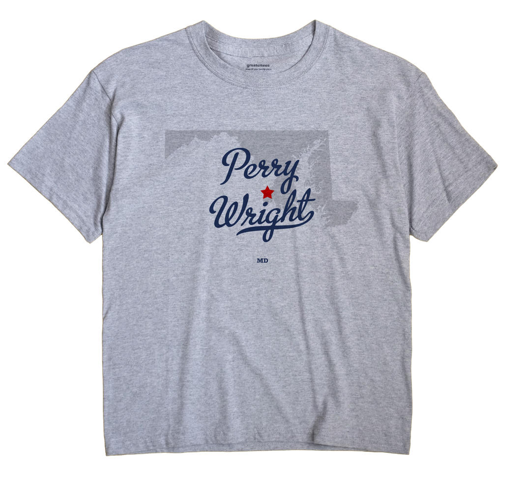 Perry Wright, Maryland MD Souvenir Shirt