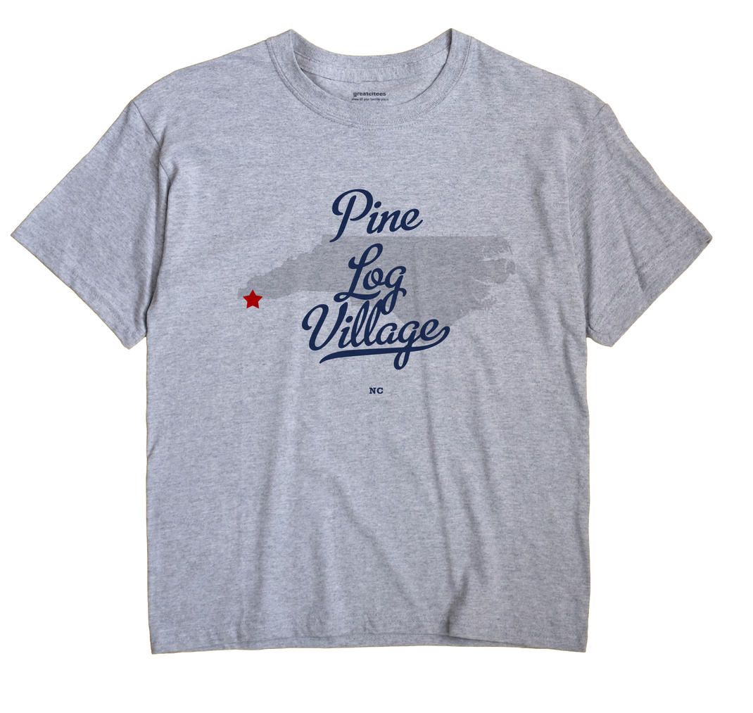Pine Log Village, North Carolina NC Souvenir Shirt