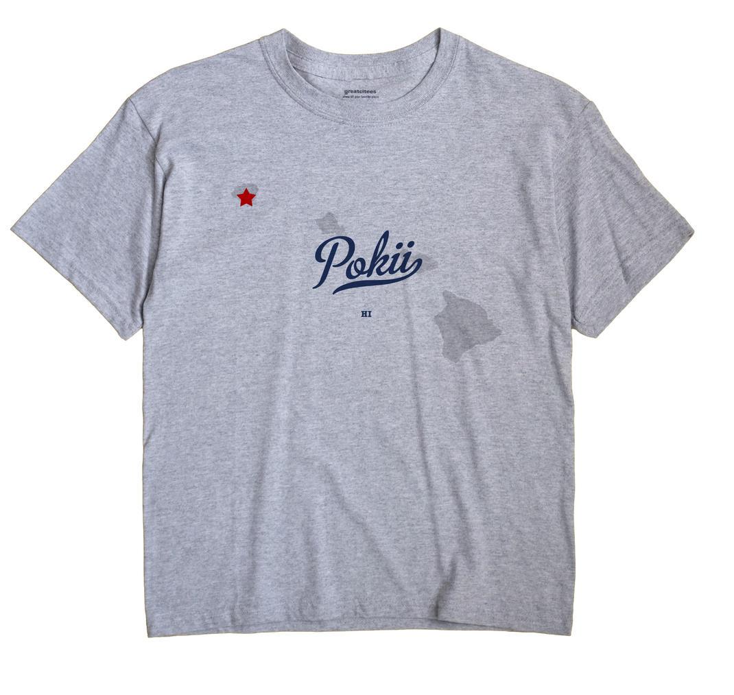 Pokii, Hawaii HI Souvenir Shirt