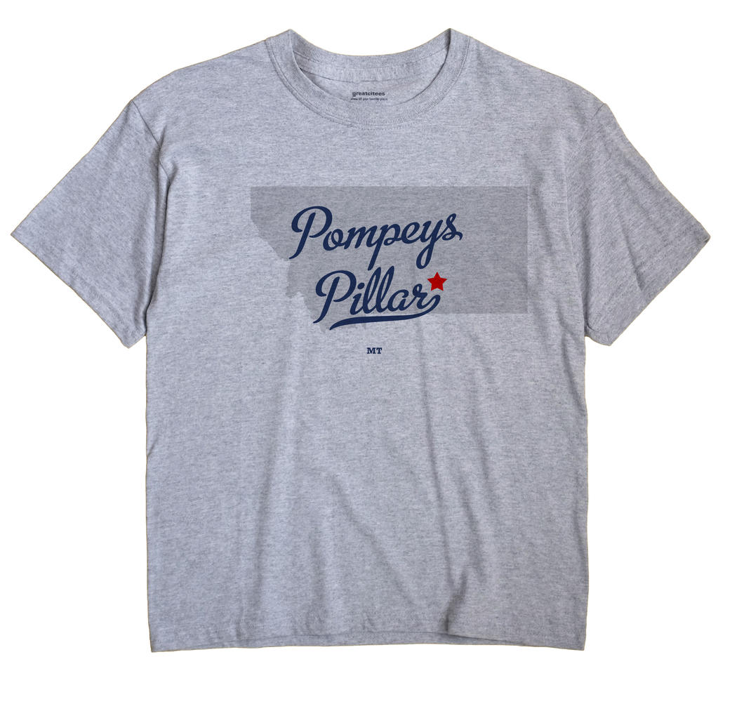 Pompeys Pillar, Montana MT Souvenir Shirt
