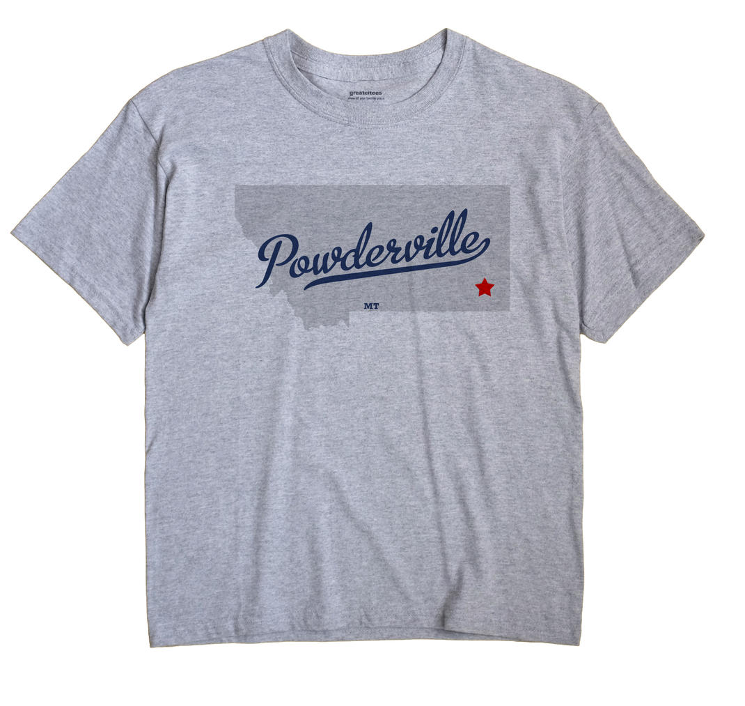 Powderville, Montana MT Souvenir Shirt