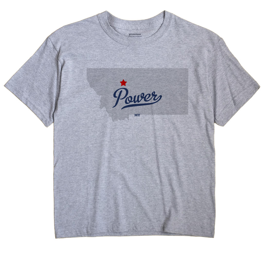 Power, Montana MT Souvenir Shirt