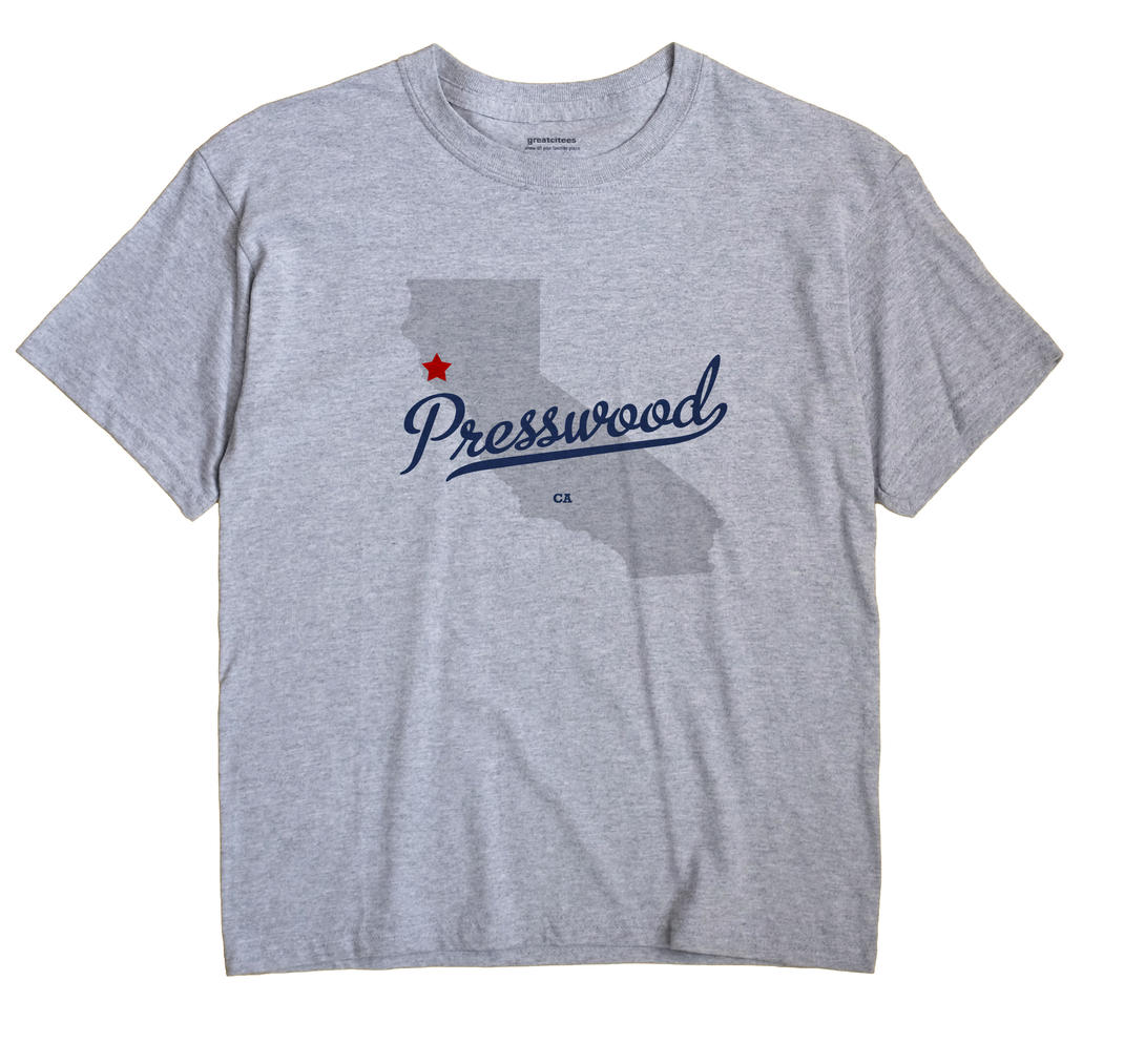 Presswood, California CA Souvenir Shirt