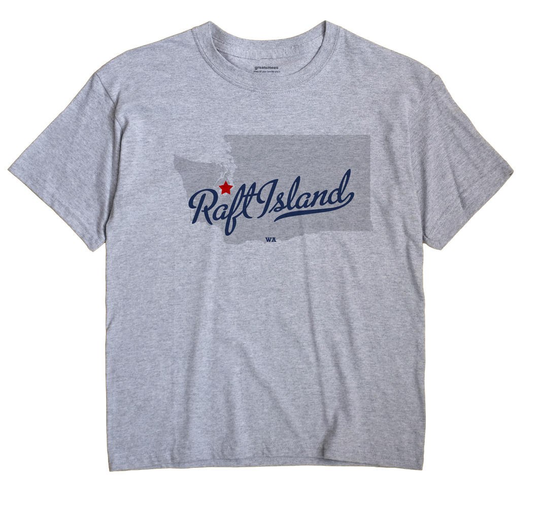 Raft Island, Washington WA Souvenir Shirt