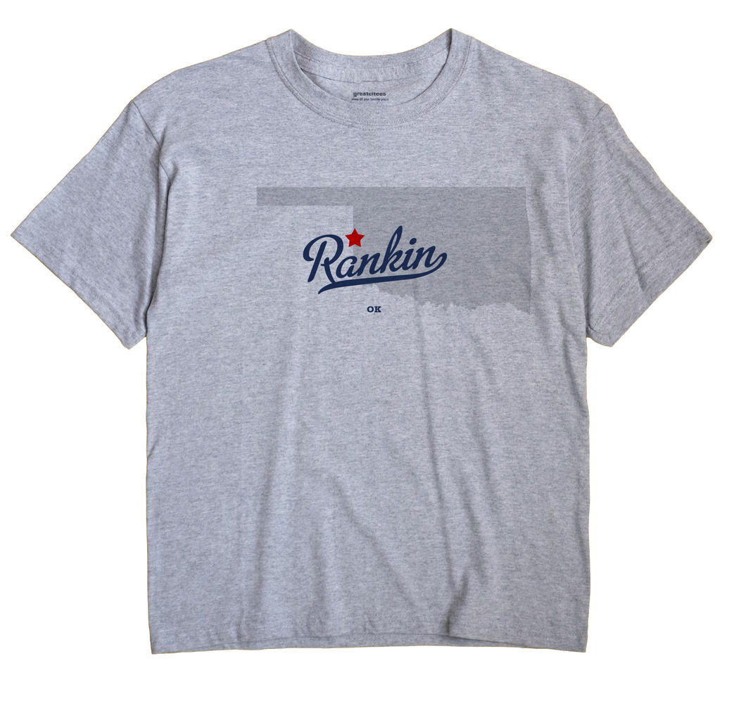 Rankin, Oklahoma OK Souvenir Shirt