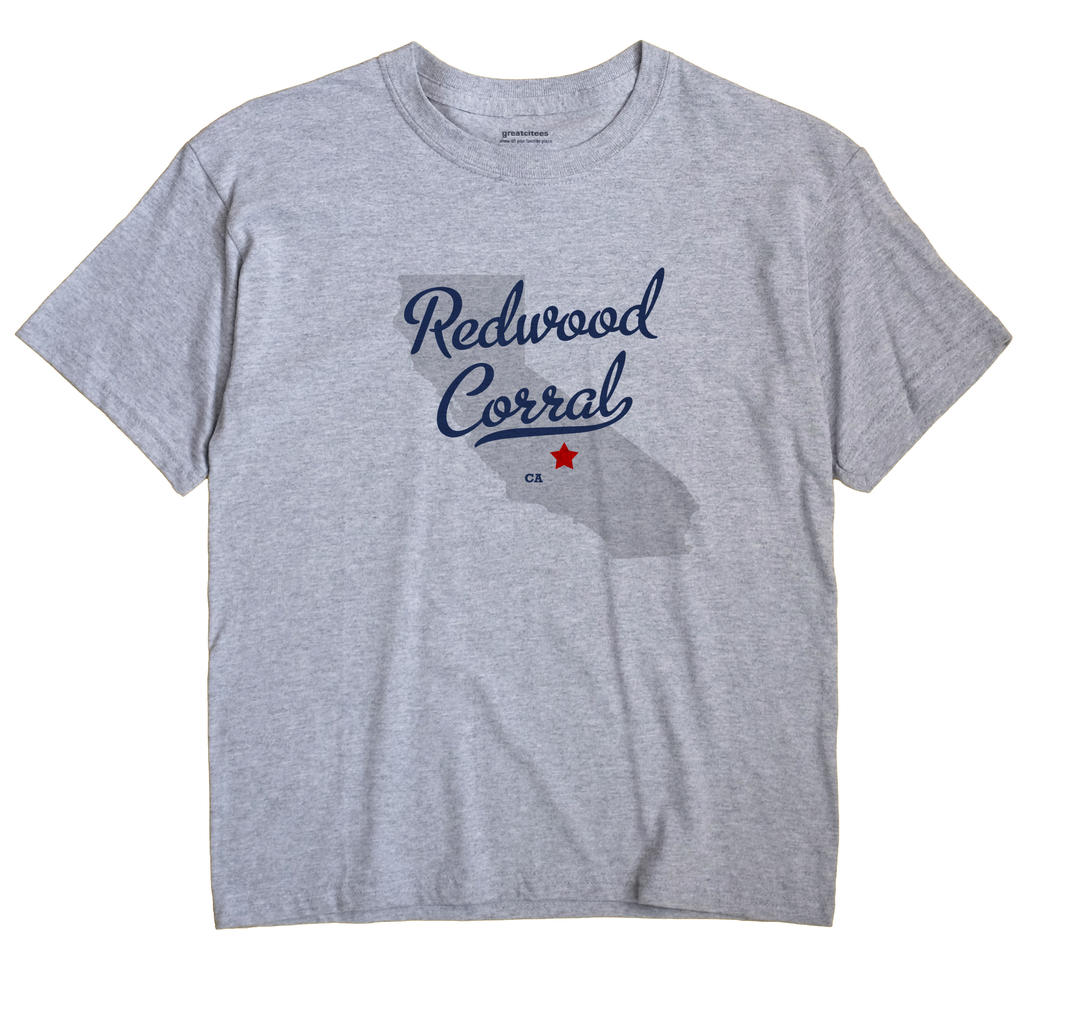 Redwood Corral, California CA Souvenir Shirt
