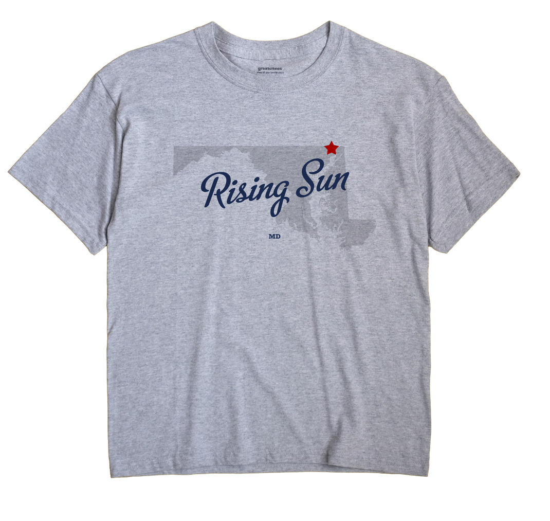 Rising Sun, Maryland MD Souvenir Shirt
