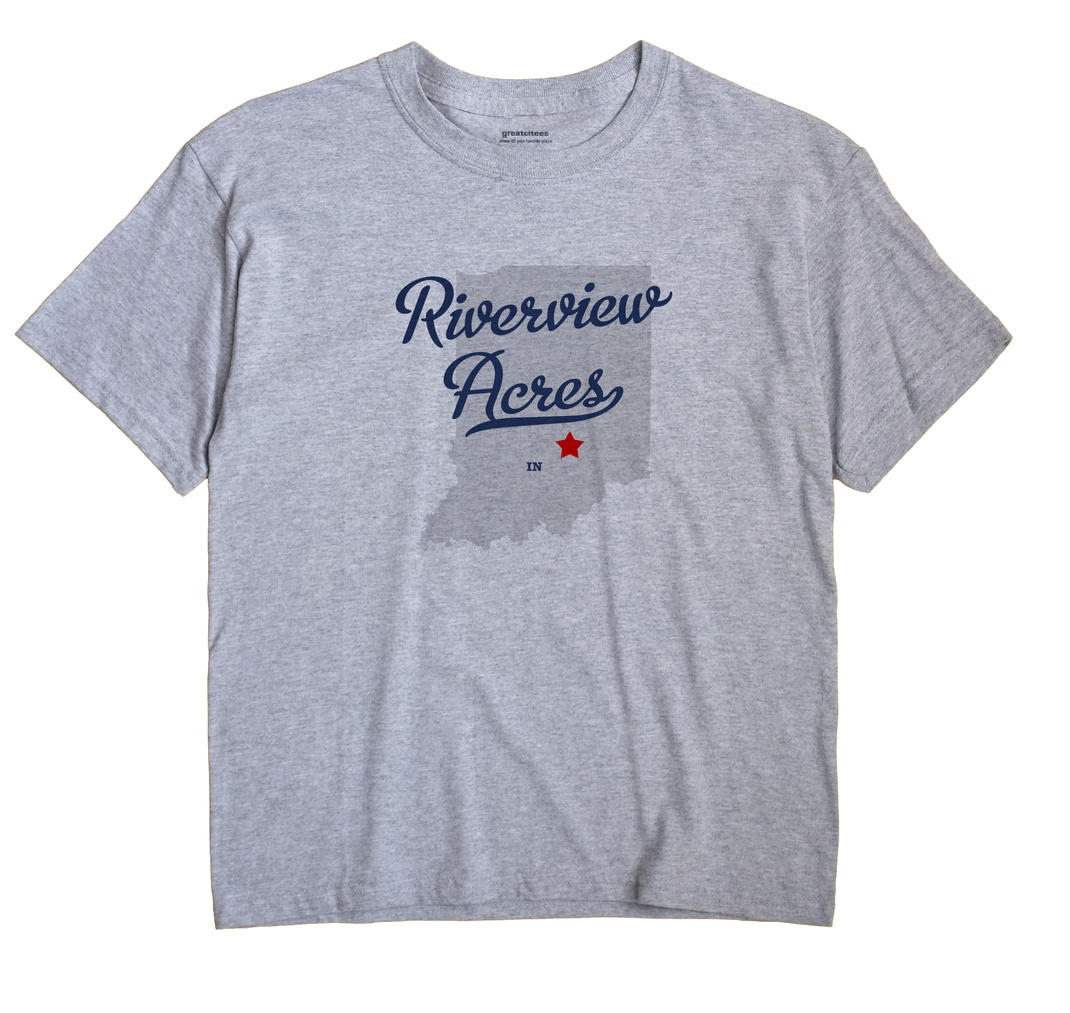 Riverview Acres, Indiana IN Souvenir Shirt