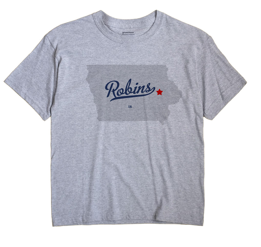 Robins, Iowa IA Souvenir Shirt