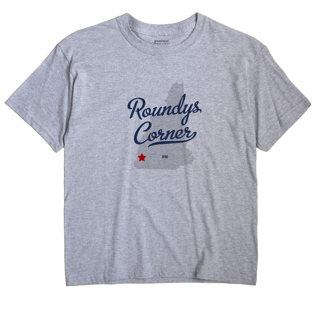 Roundys Corner, New Hampshire NH Souvenir Shirt